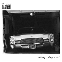 The Far West - ANY DAY NOW